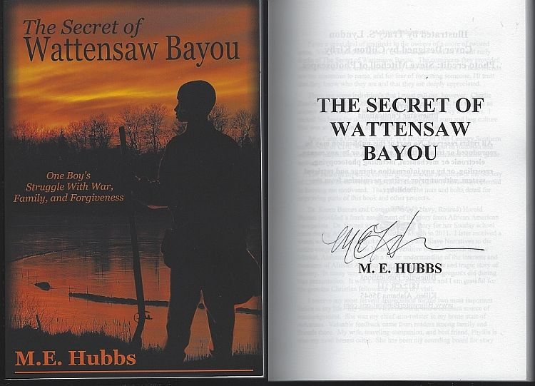 HUBBS, M. E. - Secret of Wattensaw Bayou One Boy's Struggle with War, Family and Forgiveness