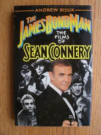 The James Bond Man : The Films of Sean Connery