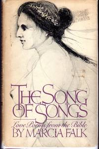 The Song of Songs: Love Songs from the Bible