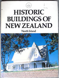 Historic Buildings of New Zealand: North Island