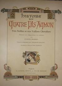Histoire des Quartre Fils Aymon:  Tres Nobles et Tres Vaillans Chevaliers