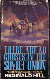There Are No Ghosts in the Soviet Union