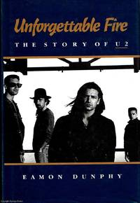 Unforgettable Fire The Story of U2