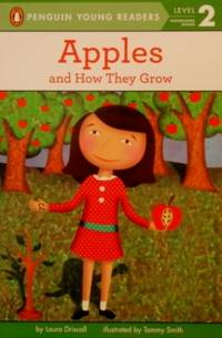 Apples: And How They Grow (Penguin Young Readers, L2)