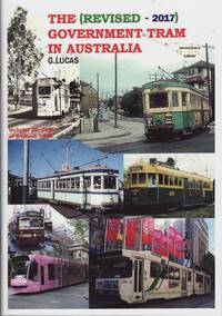 image of The Government Tram in Australia: Revised-2017