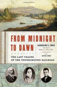 From Midnight To Dawn by Jacqueline L. Tobin; Hettie Jones - Hardcover - 2007 - from That Timeless Bookshop and Biblio.com