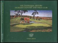 The Centennial History of the Dedham Country and Polo Club