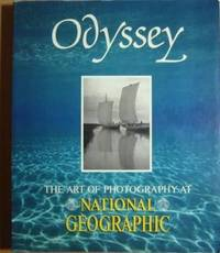 Odyssey: The Art of Photography at National Geographic
