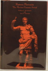 ROMAN PORTRAITS The Flavian-Trajanic Period by  William C. and Anne E. Arentzel McDermott - First Edition - 1979 - from Gravelly Run Antiquarians and Biblio.com