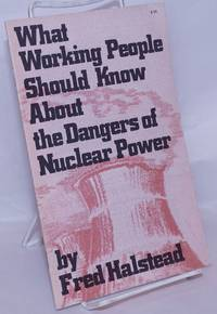 image of What working people should know about the dangers of nuclear power