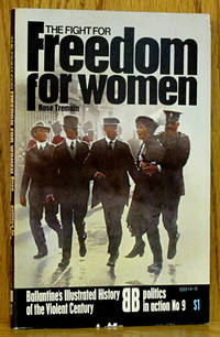The Fight for Freedom for Women: Politics in Action No. 9