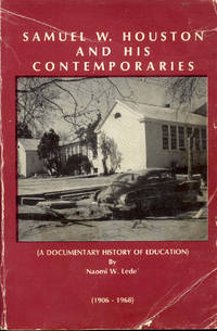 image of Samuel W. Houston and His Contemporaries (A Documentary  History of Education)