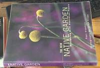 image of The New Native Garden: Designing with Australian Plants