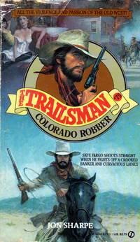 Colorado Robber (The Trailsman #75)