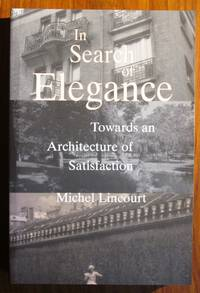 In Search of Elegance Towards an Architecture of Satisfaction