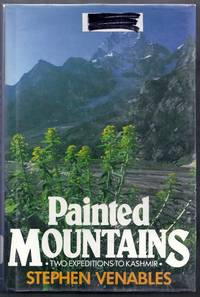 Painted Mountains. Two Expeditions to Kashmir