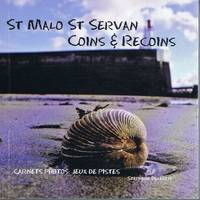 St Malo St Servan/ Coins Recoins