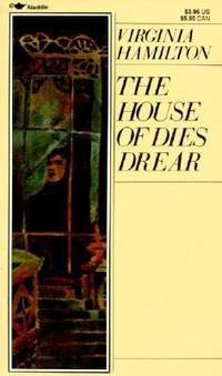 The House of Dies Drear by Virginia Hamilton - 1984 - from ThriftBooks (SKU: G0808551191I3N00)