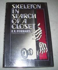 Skeleton in Search of a Closet by E.X. Ferrars - First American Edition - 1982 - from Easy Chair Books (SKU: 164458)
