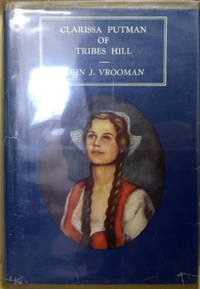 Clarissa Putman of Tribes Hill by  John J Vrooman - Signed First Edition - 1950 - from Old Saratoga Books (SKU: 44447)