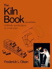 The Kiln Book: Materials, Specifications and Construction