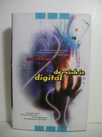 Dervish Is Digital by  Pat Cadigan - Signed First Edition - 2001-07-01 - from The Book Scouts (SKU: sku520003037)