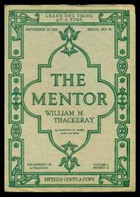 image of THE MENTOR - WILLIAM MAKEPEACE THACKERAY - September 15 1915 - Serial Number 91 - Volume 3, number 15