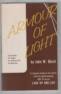 Armour of Light: On The Rocks, The Peddler, The Speaking Foot, The Wide Door
