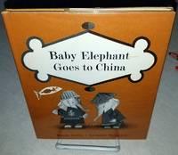BABY ELEPHANT GOES TO CHINA