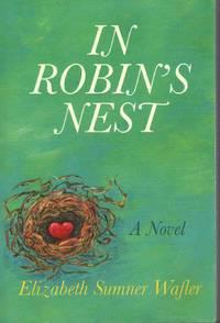 IN ROBIN'S NEST
