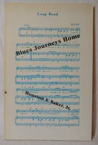 BLUES JOURNEYS HOME : NEW AND SELECTED POEMS