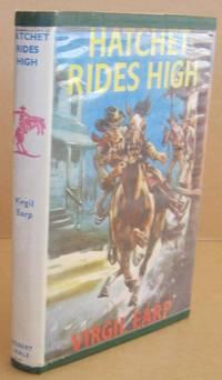 Hatchet Rides High