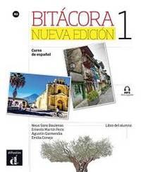 Bitacora 1 Nueva edicion: Libro del alumno (Spanish Edition)