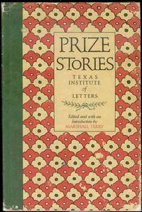 Prize Stories: Texas Institute of Letters