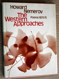 The Western Approaches: Poems 1973-75