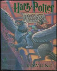 Harry Potter and the Prisoner of Azkaban by  J.K ROWLING - First Edition - 1999 - from Between the Covers- Rare Books, Inc. ABAA (SKU: 434041)