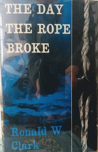 The Day the Rope Broke:  The Story of a Great Victorian Tragedy