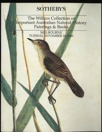 image of Willcox Collection of Important Australian Natural History Paintings & Books, The: November 28th 2000 ; Sale AU645