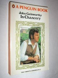 In Chancery - Forsyte Chronicles #2 by John Galsworthy - Paperback - 1973 - from Manyhills Books and Biblio.com