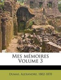 image of Mes M Moires Volume 3 (French Edition)