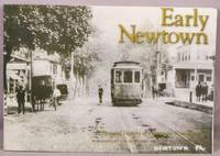 image of Early Newtown, A Pictorial Presentation of Newtown, Pennsylvania.