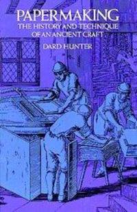 Papermaking. The History and Technique of an Ancient Craft by  Dard Hunter - Paperback - 1978 - from Librairie La Foret des livres (SKU: ABE-13245075506)