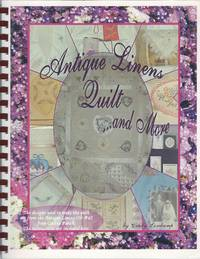 Antique Linens Quilt and More