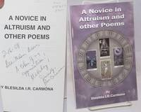 A novice in altruism and other poems