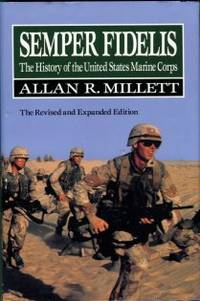 image of Semper Fidelis: The History Of The United States Marine Corps