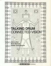 Talking Drum Connected Vision Native American Artists Addressing  Affinities with the Indigenous People of South Africa