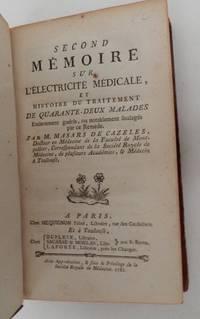 Second Mémoire sur l'électricité médicale et histoire du...
