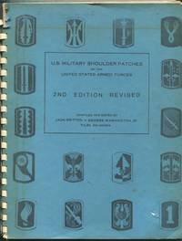 U.S. Military Shoulder Patches of the United States Armed Forces: 2nd Edition Revised