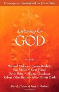image of Listening For God, Vol. 4: Contemporary Literature And The Life Of Faith