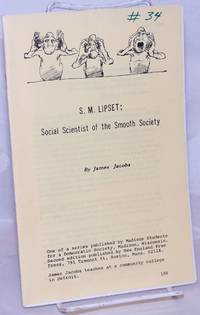 image of S.M. Lipset: social scientist of the smooth society